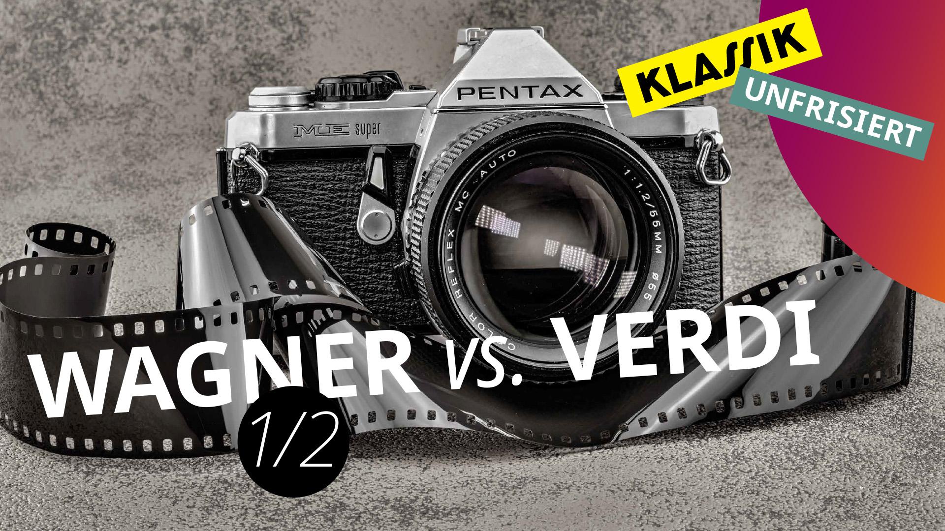 Der Vergleich: »Wagner vs. Verdi«